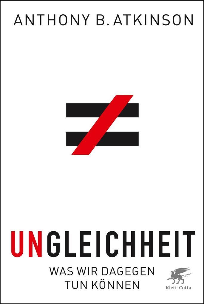 Ungleichheit als Buch von Anthony B. Atkinson
