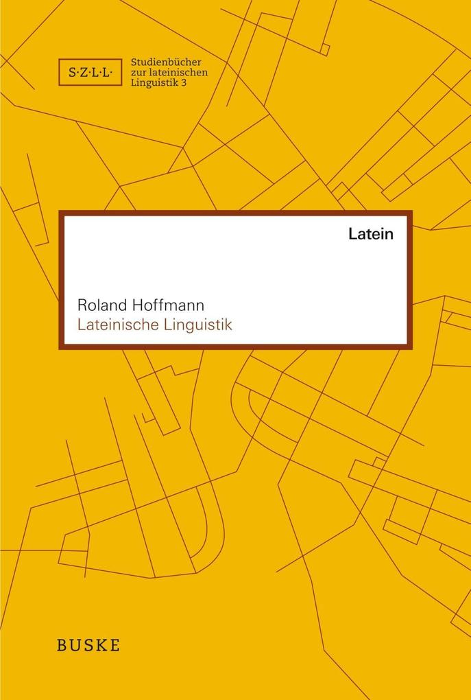 Lateinische Linguistik als Buch