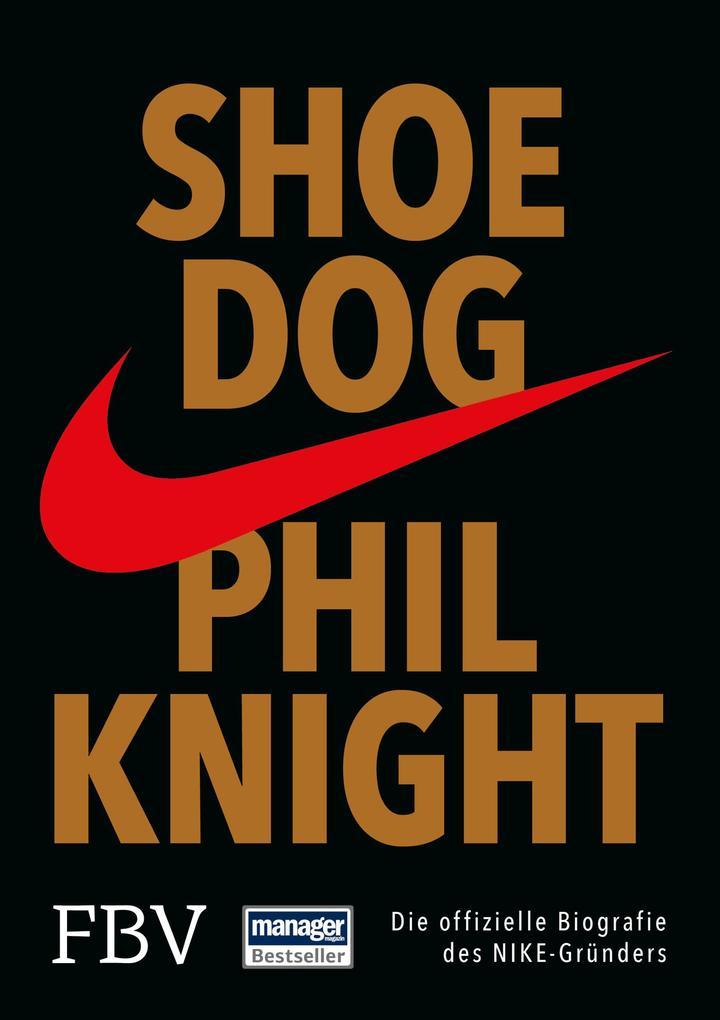 Shoe Dog als Buch von Phil Knight