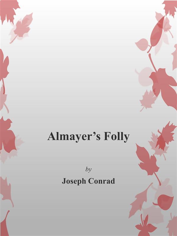 Halmayer´s Folly als eBook von Joseph Conrad - Joseph Conrad