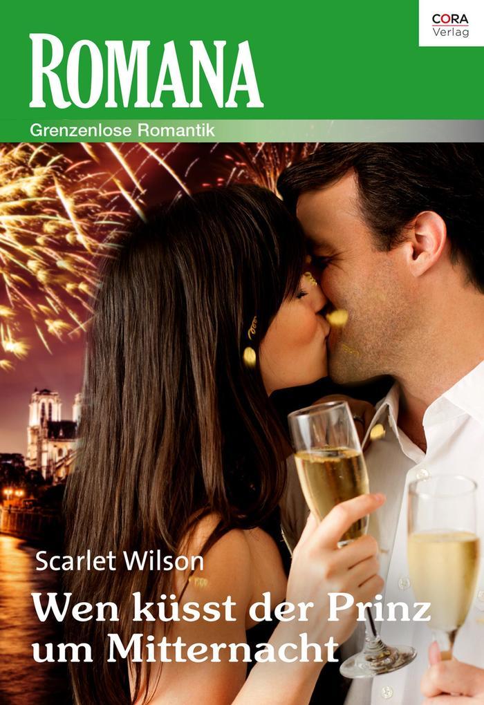 Wen küsst der Prinz um Mitternacht? als eBook epub