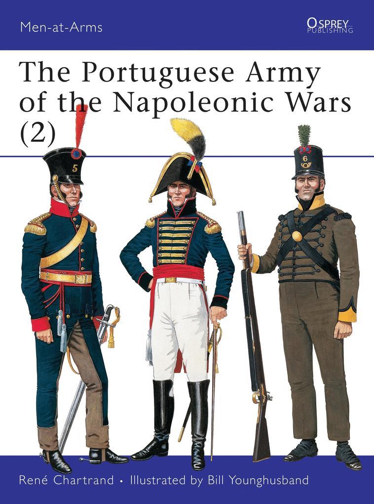 The Portuguese Army of the Napoleonic Wars (2) als eBook pdf