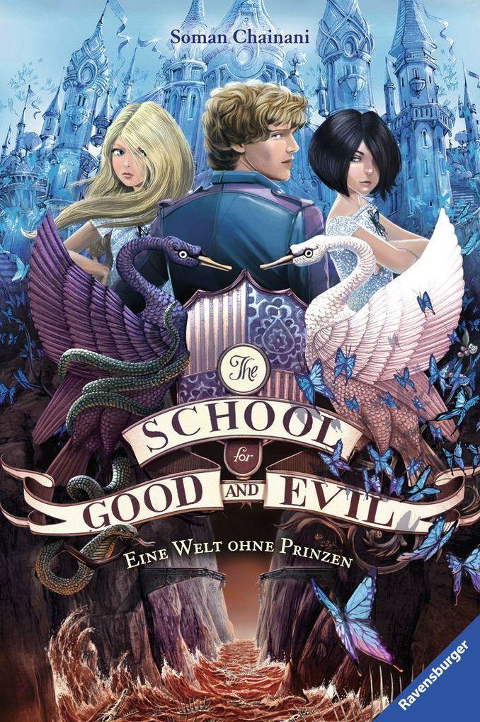 The School for Good and Evil, Band 2: Eine Welt ohne Prinzen als Buch