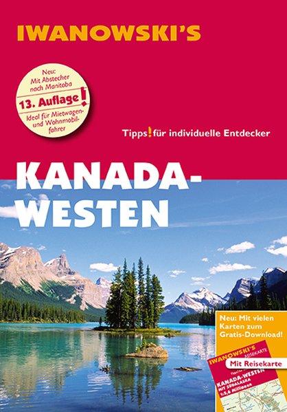 Kanada-Westen - Reiseführer von Iwanowski als Buch
