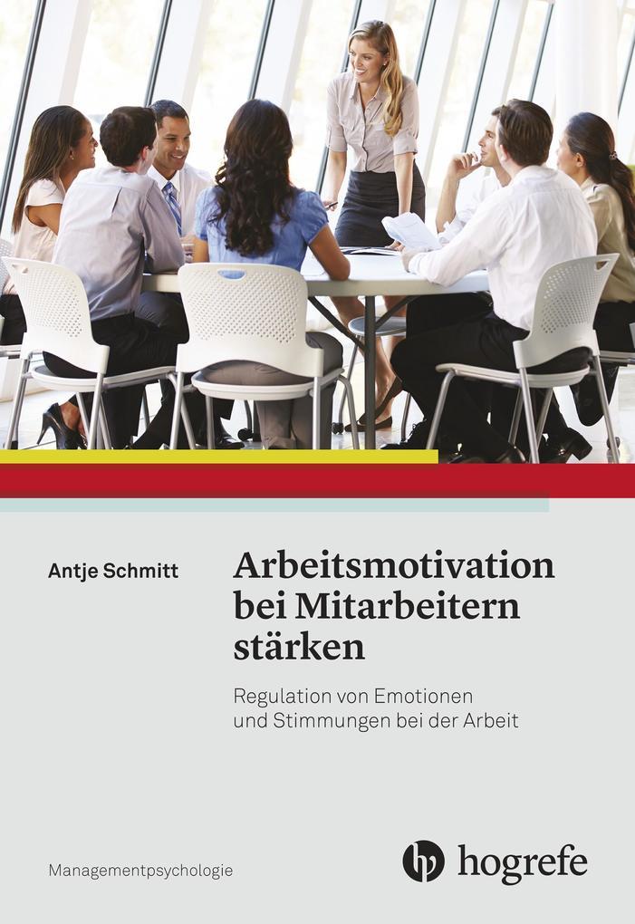 Arbeitsmotivation bei Mitarbeitern stärken als eBook