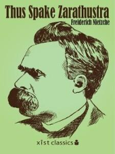 Thus Spake Zarathustra als eBook von Friedrich Nietzche