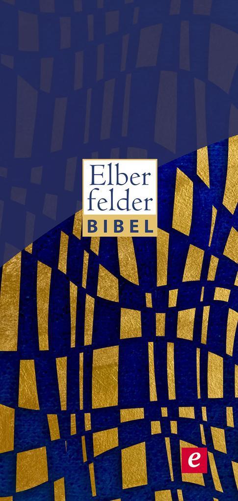 Elberfelder Bibel - Altes und Neues Testament als eBook