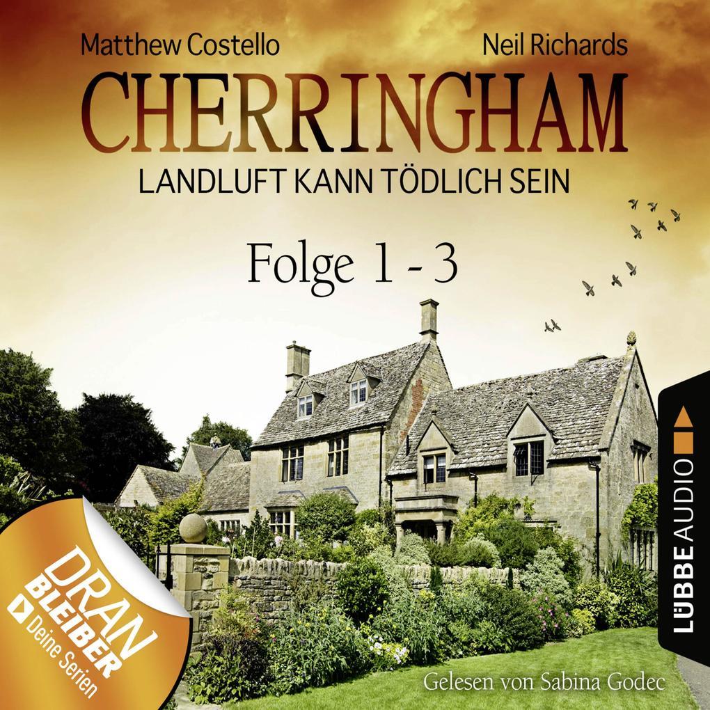 Cherringham - Landluft kann tödlich sein, Sammelband 1: Folge 1-3 als Hörbuch Download