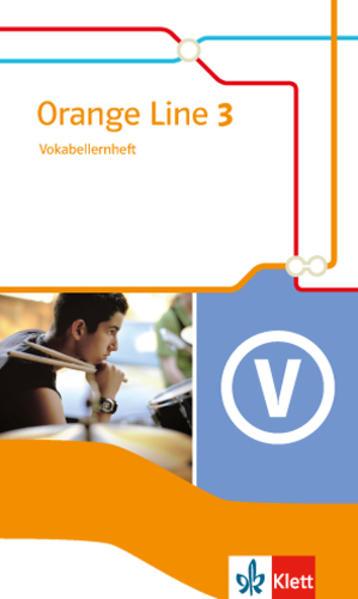 Orange Line 3. Vokabellernheft. Ausgabe 2014 als Buch