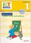 Fit für die Schule: Das kann ich! Deutsch lesen und schreiben 1. Klasse