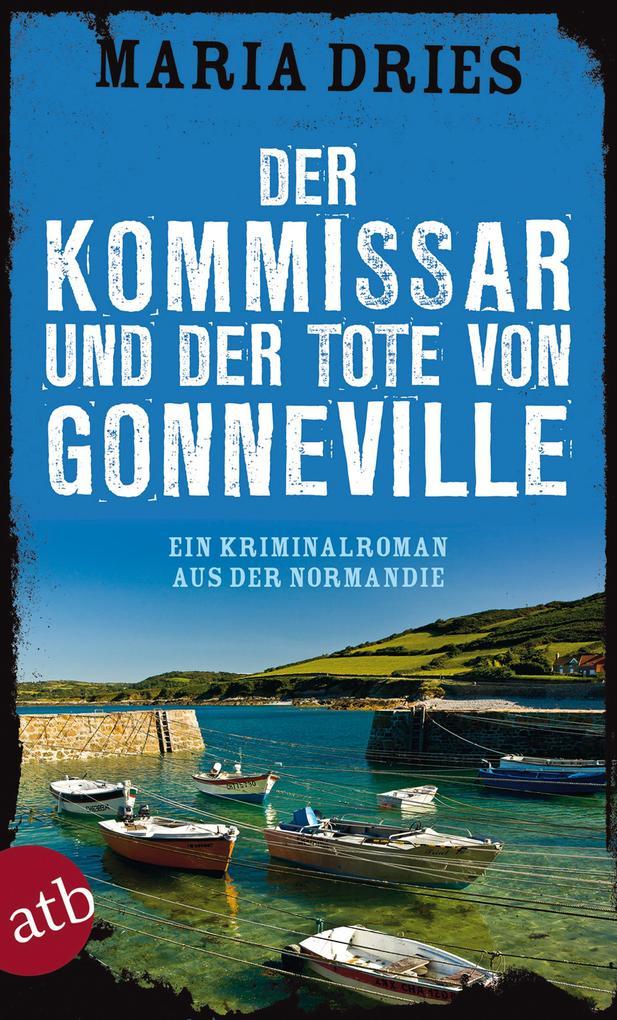 Der Kommissar und der Tote von Gonneville als Taschenbuch