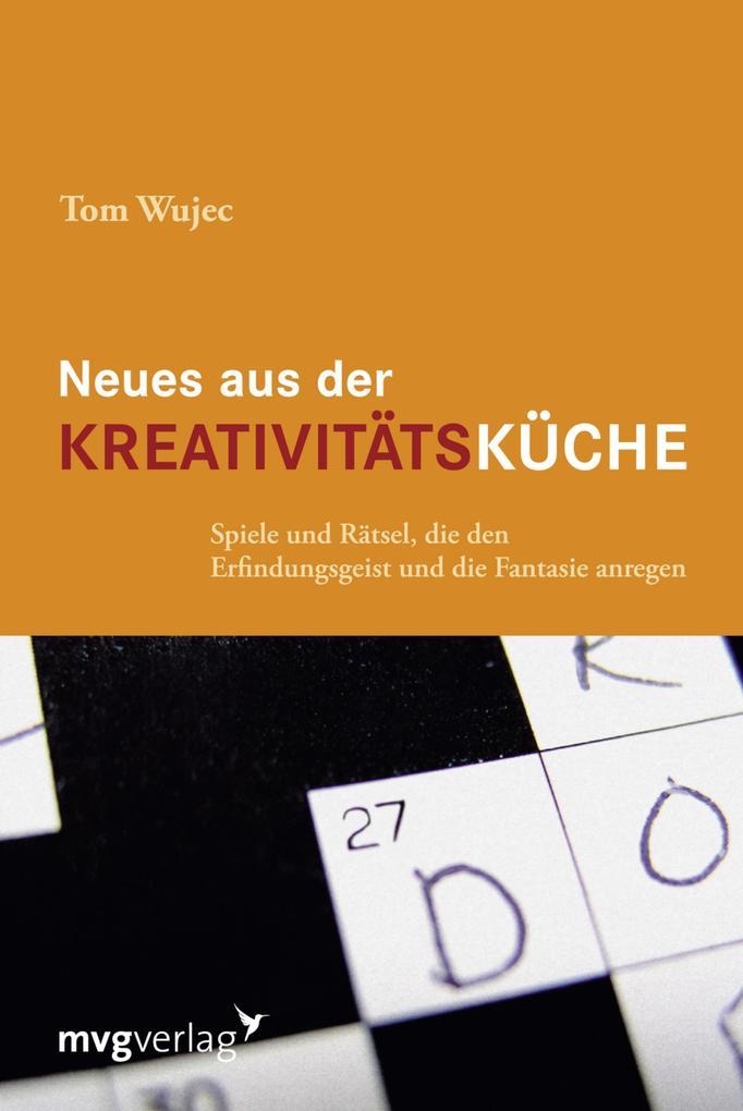 Neues aus der Kreativitätsküche als eBook