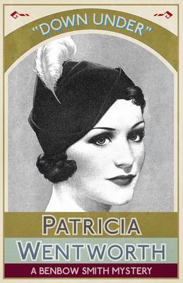 Down Under als eBook von Patricia Wentworth