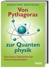 Von Pythagoras zur Quantenphysik