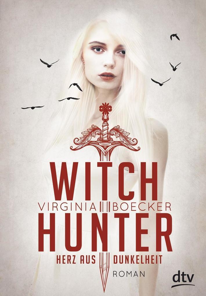 Witch Hunter - Herz aus Dunkelheit als Buch