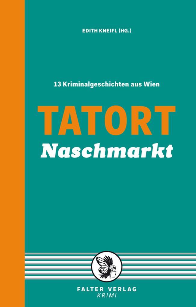 Tatort Naschmarkt als eBook