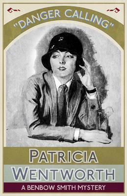 Danger Calling als eBook von Patricia Wentworth
