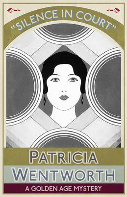 Silence in Court als eBook von Patricia Wentworth