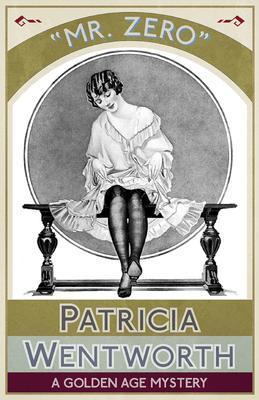 Mr. Zero als eBook von Patricia Wentworth