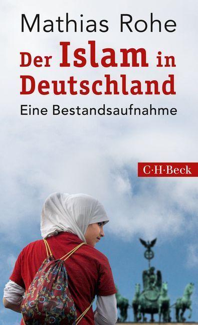 Der Islam in Deutschland als Taschenbuch von Mathias Rohe