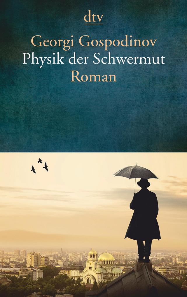 Physik der Schwermut als Taschenbuch von Georgi...