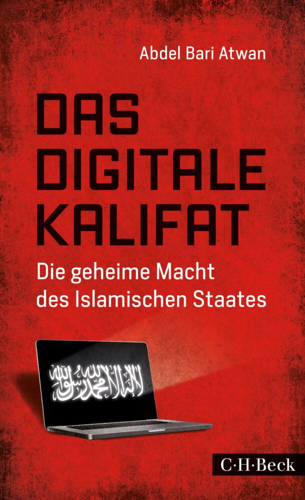 Das digitale Kalifat als Buch von Abdel Bari Atwan