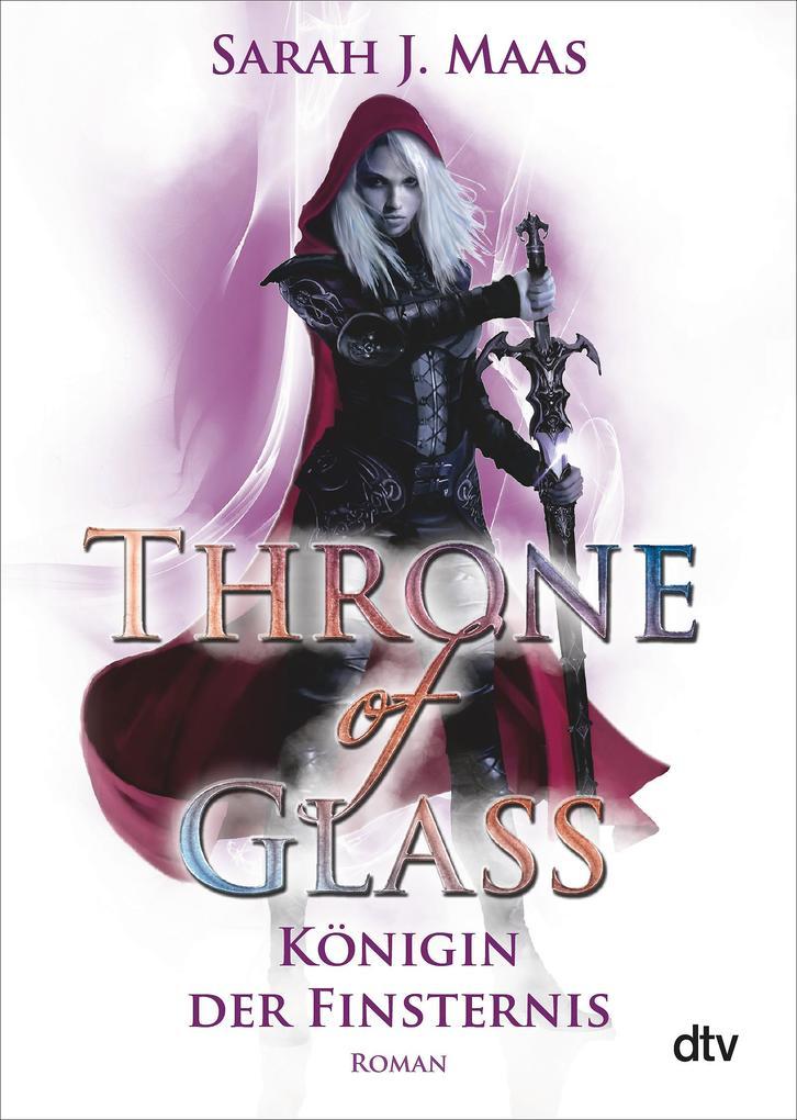 Throne of Glass 4 - Königin der Finsternis als Taschenbuch