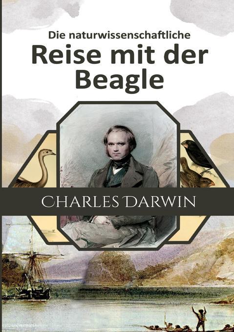 Die naturwissenschaftliche Reise mit der Beagle als Buch (kartoniert)