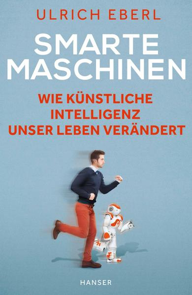 Smarte Maschinen als Buch von Ulrich Eberl