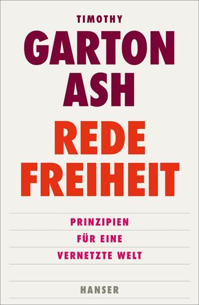 Redefreiheit als Buch von Timothy Garton Ash