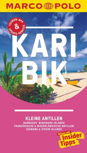 MARCO POLO Reiseführer Karibik, Kleine Antillen - Barbados, Windward Islands als Buch