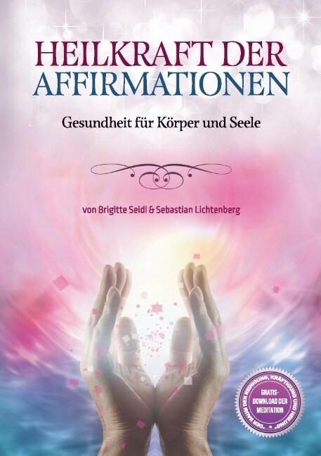 Heilkraft der Affirmationen als Buch