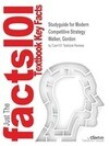 Studyguide for Modern Competitive Strategy by Walker, Gordon, ISBN 9781259181207