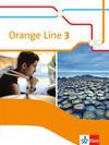 Orange Line 3. Schülerbuch. Ausgabe 2014