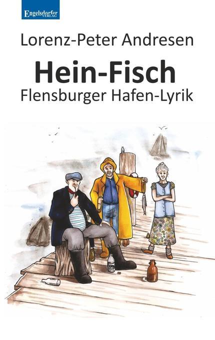 Hein-Fisch als Taschenbuch von Lorenz-Peter And...