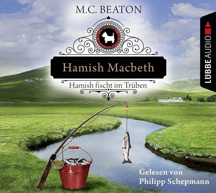 Hamish Macbeth fischt im Trüben als Hörbuch