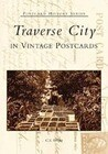 Traverse City in Vintage Postcards