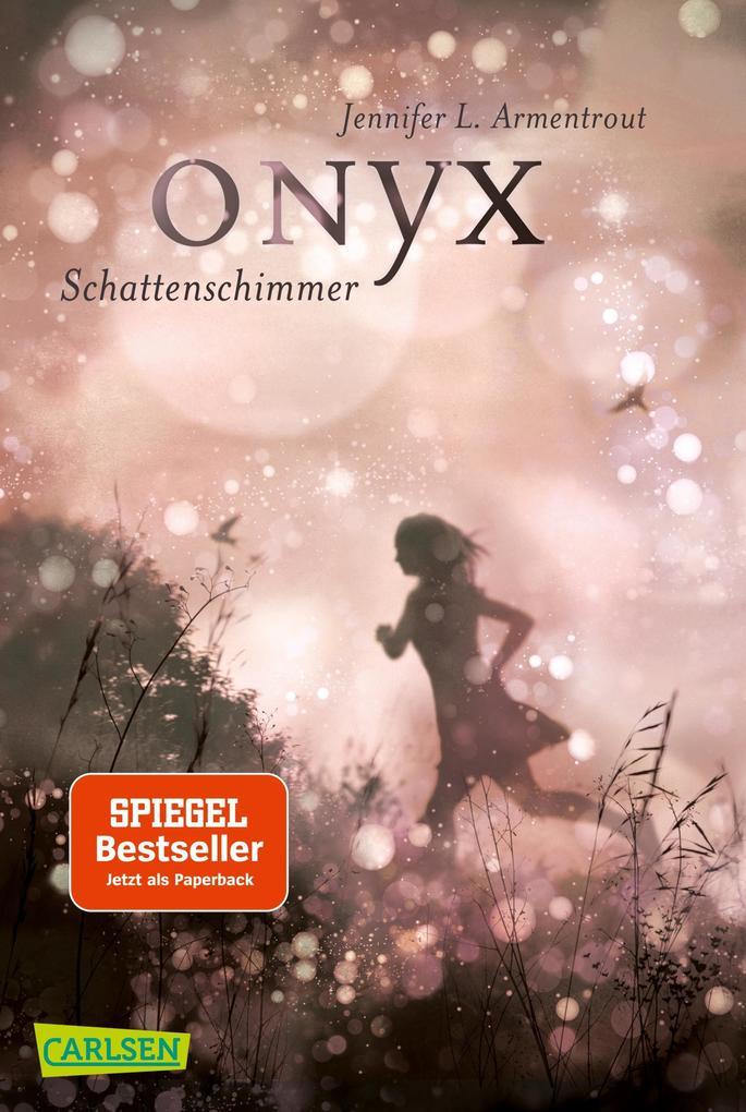 Obsidian 02: Onyx. Schattenschimmer (mit Bonusgeschichten) als Taschenbuch