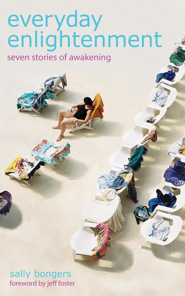 Everyday Enlightenment als eBook von Sally Bongers