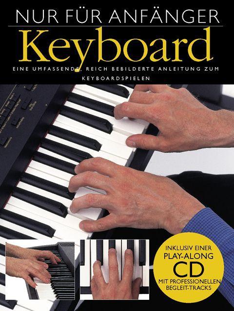 Nur für Anfänger - Keyboard als Buch (gebunden)