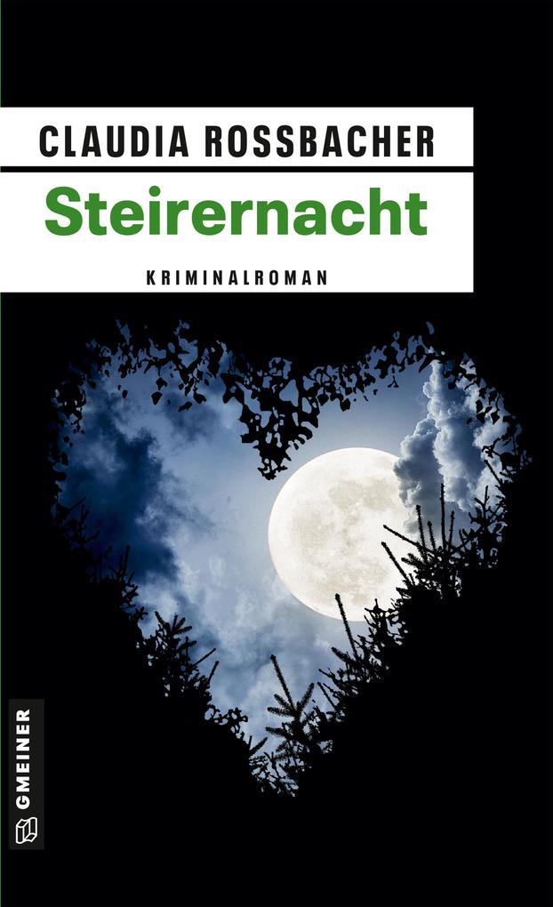 Steirernacht als Taschenbuch von Claudia Rossbacher