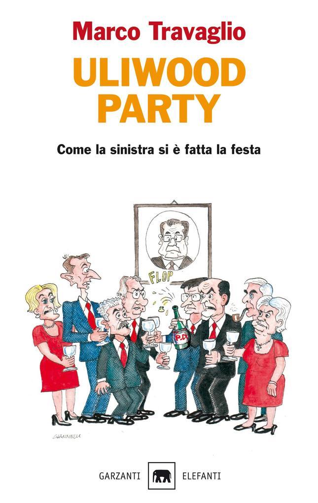 Uliwood Party als eBook von Marco Travaglio