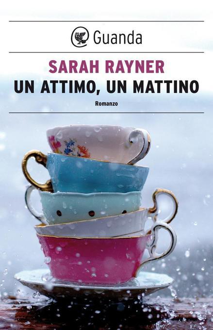 Un attimo, un mattino als eBook von Sarah Rayner
