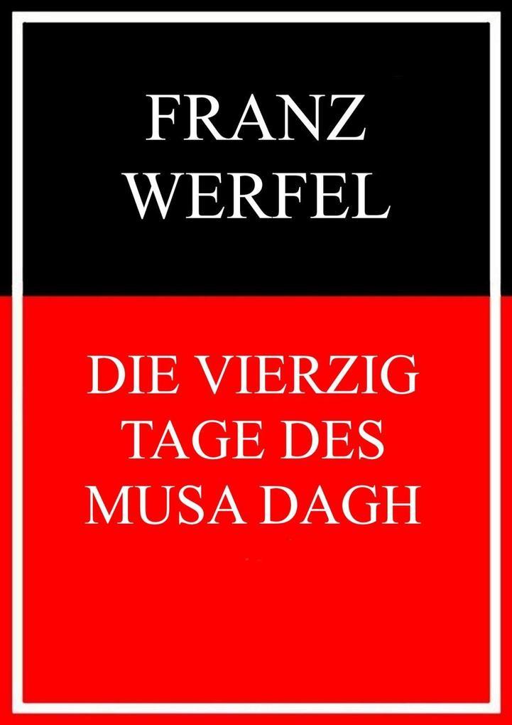 Die vierzig Tage des Musa Dagh als eBook epub