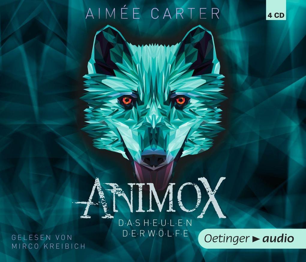 Animox 01. Das Heulen der Wölfe (4 CD) als Hörbuch