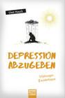 Depression abzugeben