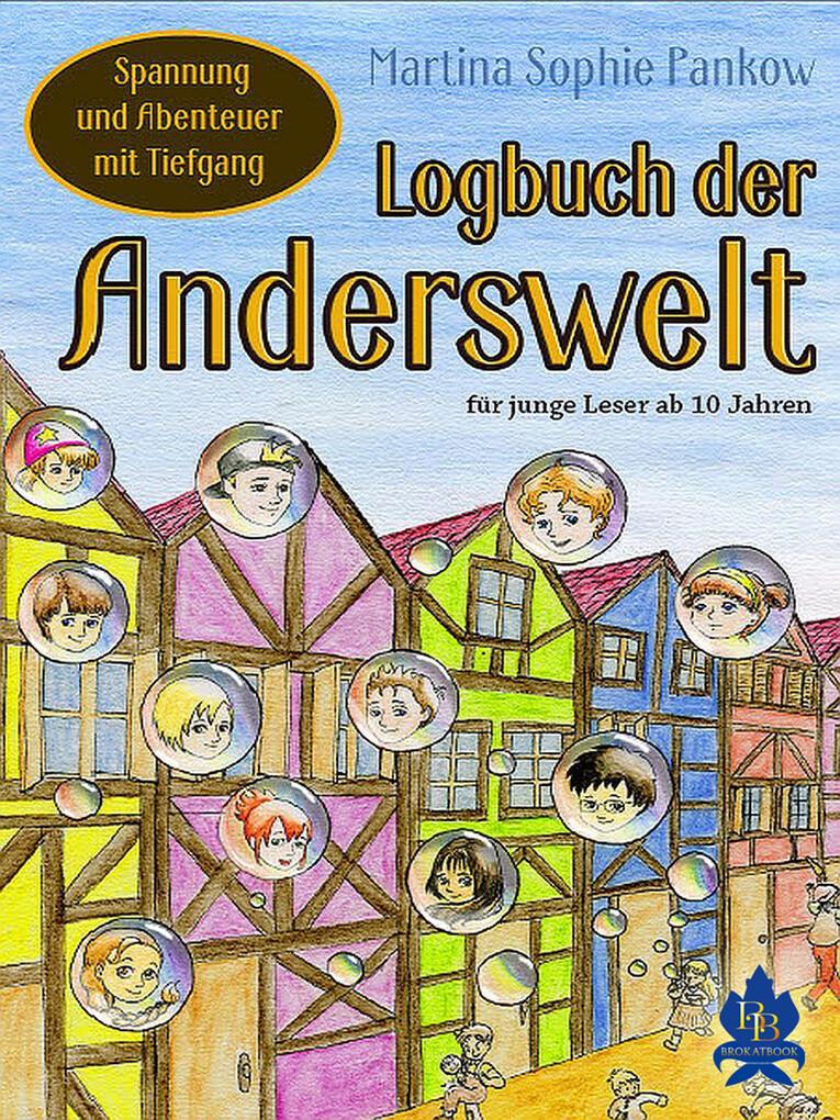 Logbuch der Anderswelt als eBook von Martina Sophie Pankow