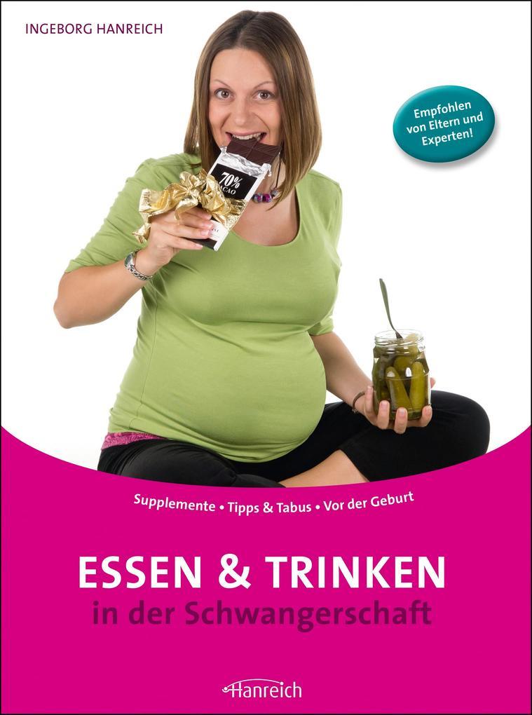 Essen und Trinken in der Schwangerschaft als eBook