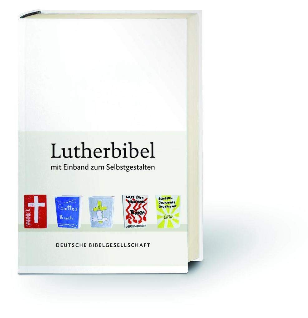 Lutherbibel revidiert 2017 - Mit Einband zum Selbstgestalten als Buch