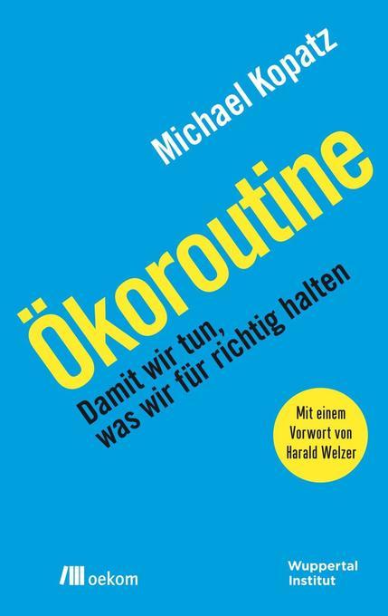 Ökoroutine als Buch von Michael Kopatz
